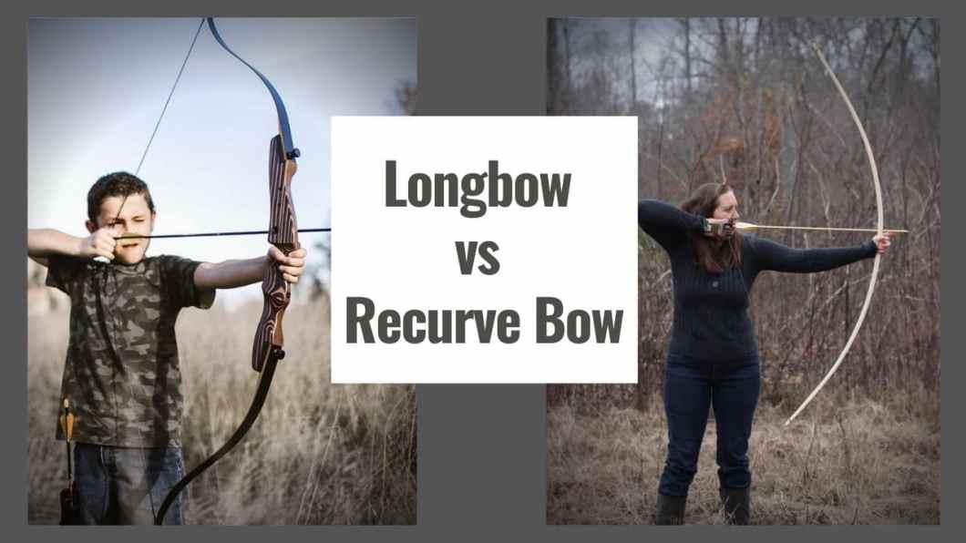 Longbow vs Recurve Bow