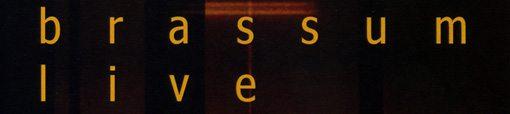 brassum | dan clucas | michael vlatkovich | mark weaver | harris eisenstadt | live | pfmentum 036