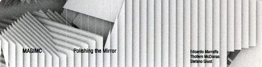 edoardo marraffa | thollem mcdonas | stefano giust | polishing the mirror | amirani records