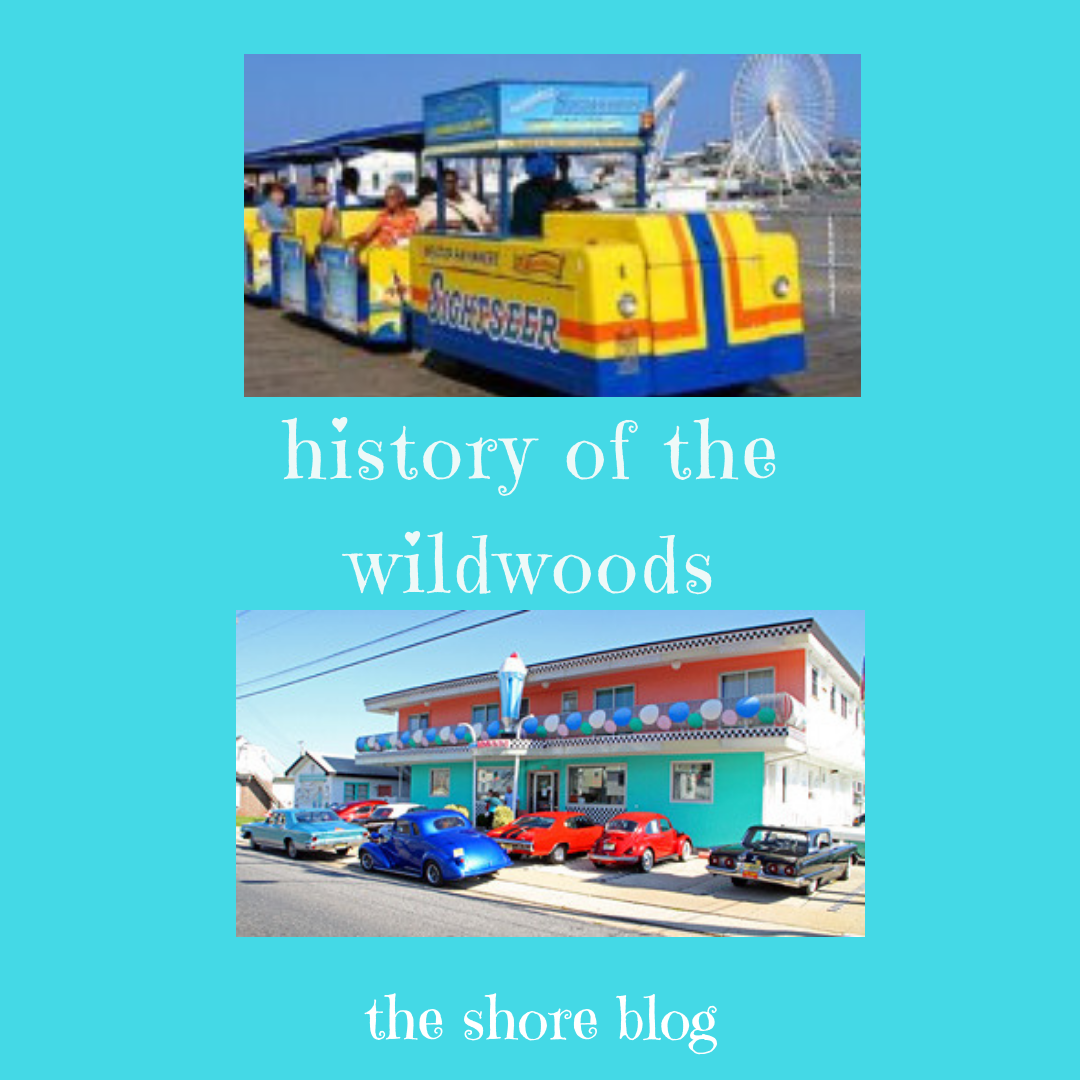 History of The Wildwoods