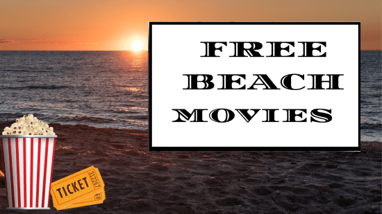 Free Movies by the Sea