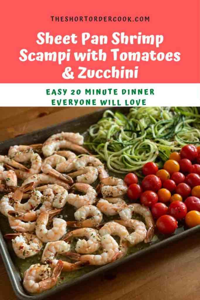 Sheet Pan Shrimp Scampi w tomatoes & zucchini PIN
