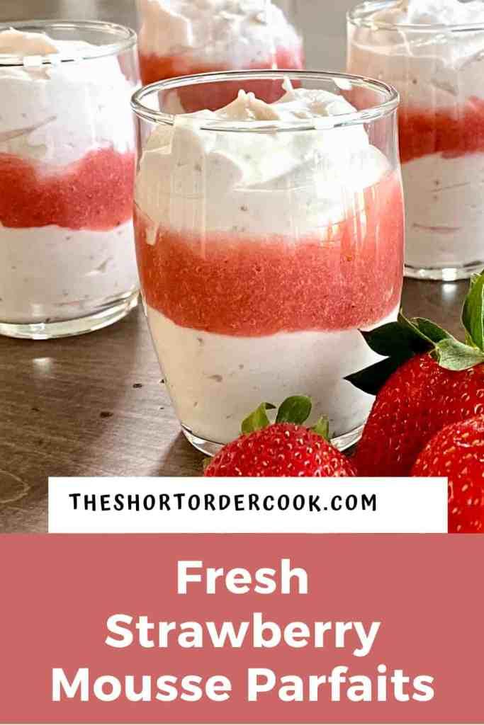 Fresh Strawberry Mousse Parfaits PIN