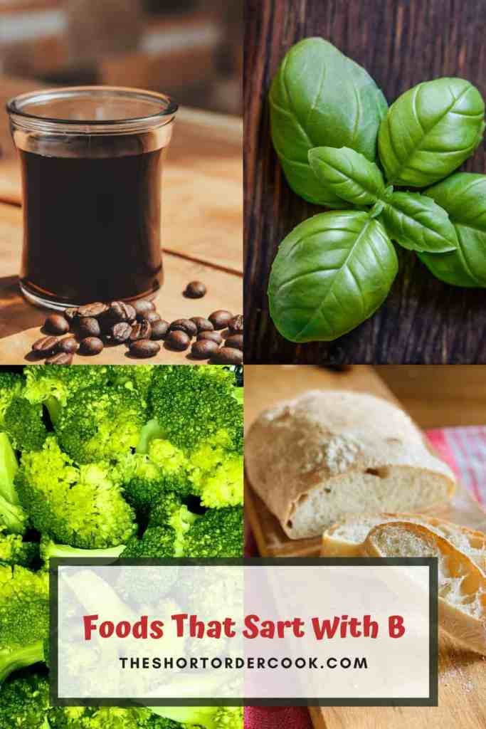 Foods That Start With B Pinterest with 4 images