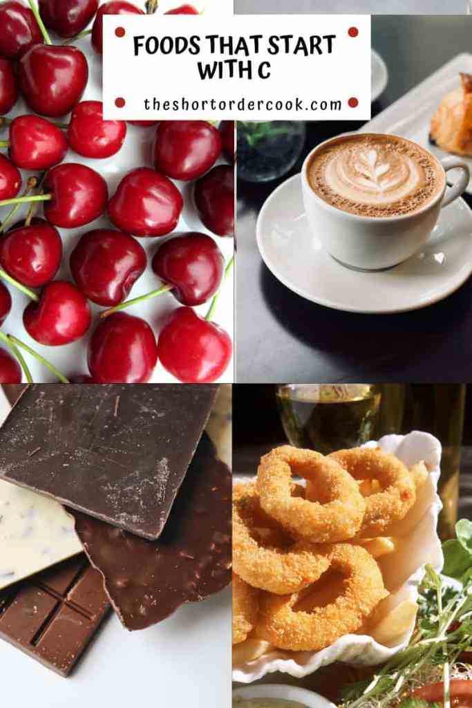 Foods That Start With C four food images chocolate calamari cherries and coffee