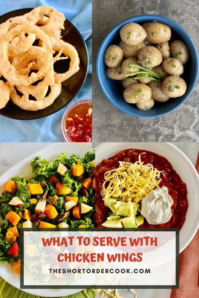 WHAT TO SERVE WITH CHICKEN WINGS PIN with 4 images salt potatoes, onion rings, kale salad and beef chili