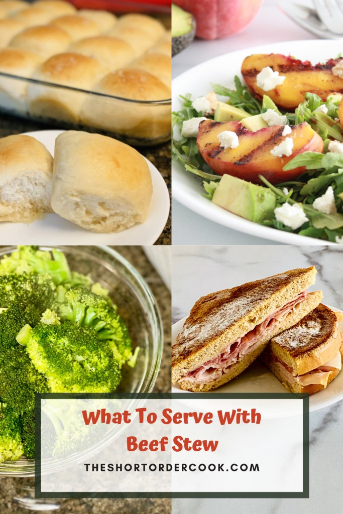 What To Serve With Beef Stew PIN with 4 recipe images rolls, arugula salad, broccoli, and keto monte cristo sandwich