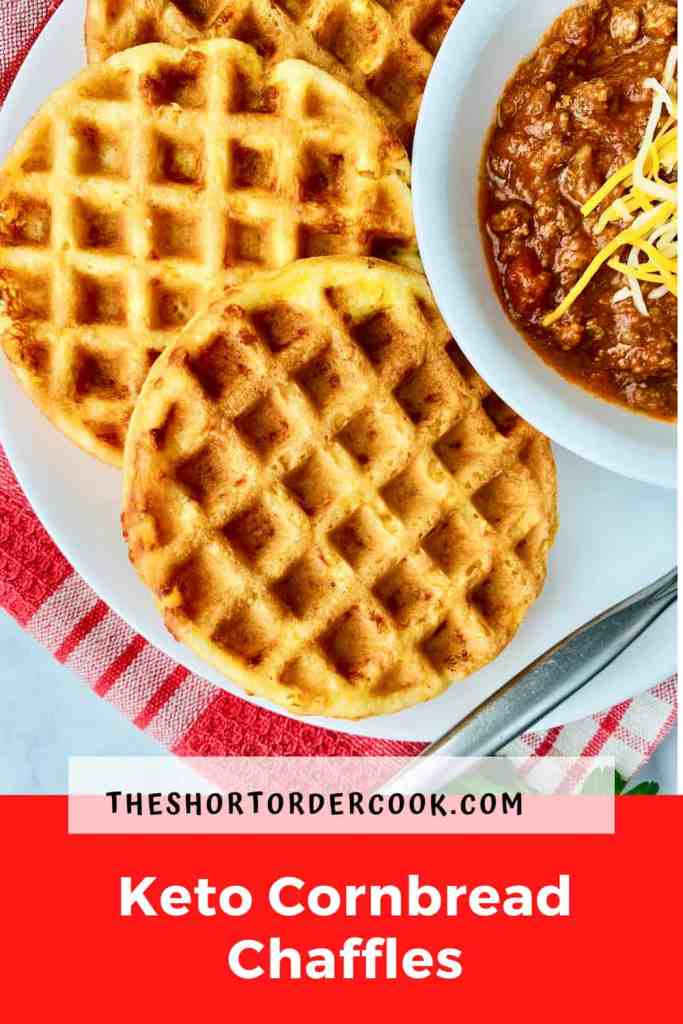 Keto Cornbread Chaffles PIN close up of 3 chaffles on a plate and a small partial view of a bowl of chili in the top right corner