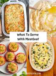 What to Serve with Meatloaf PN1 4 recipe images of mashed potatoes, creamed spinach, stuffed tomatoes and a casserole