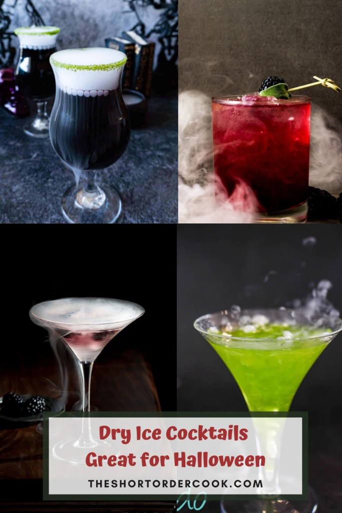 Dry Ice Cocktails PIN with 4 recipe images of black potion, red martini, green martini and a red cocktail all with dry ice smoking on them
