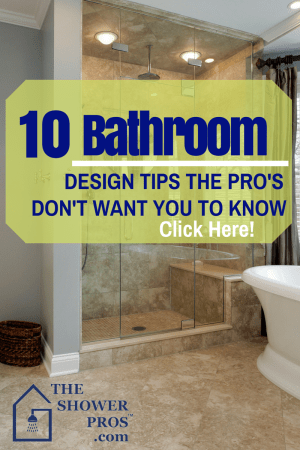 10 Bathroom Design Tips the Pros Don't Want you to Know