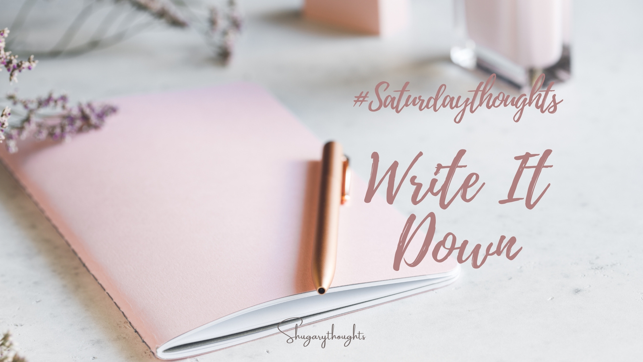 write it in your journal