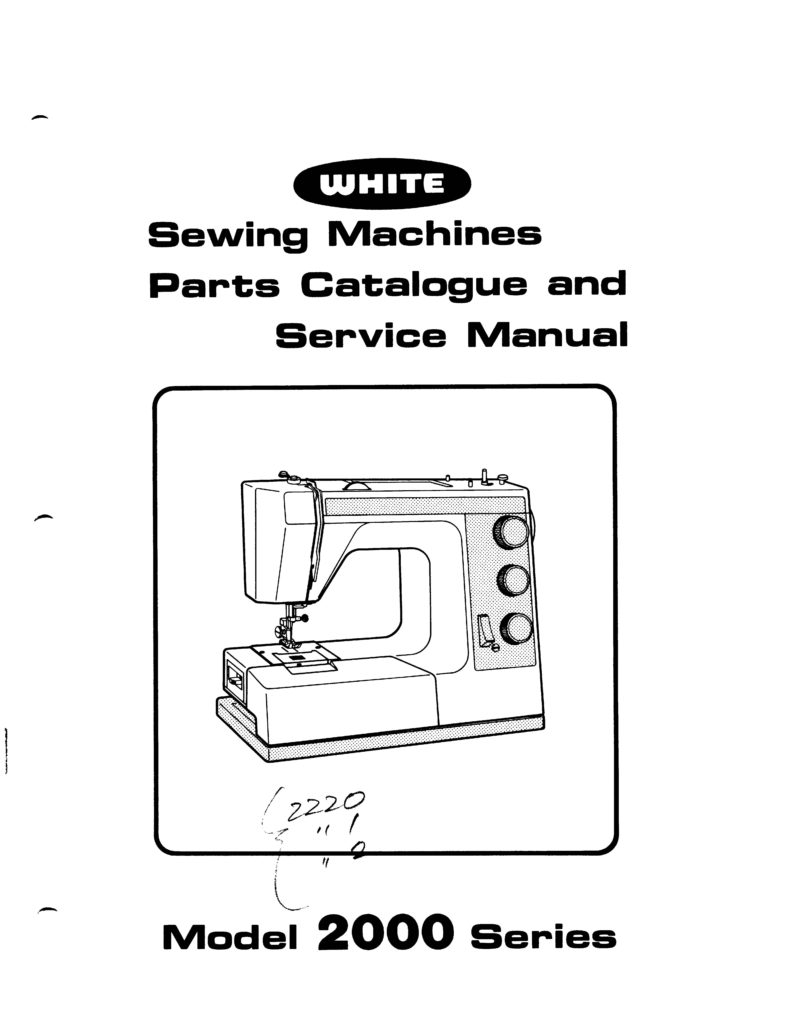 Service Manual & Parts List For White 2000, 2220, 2221