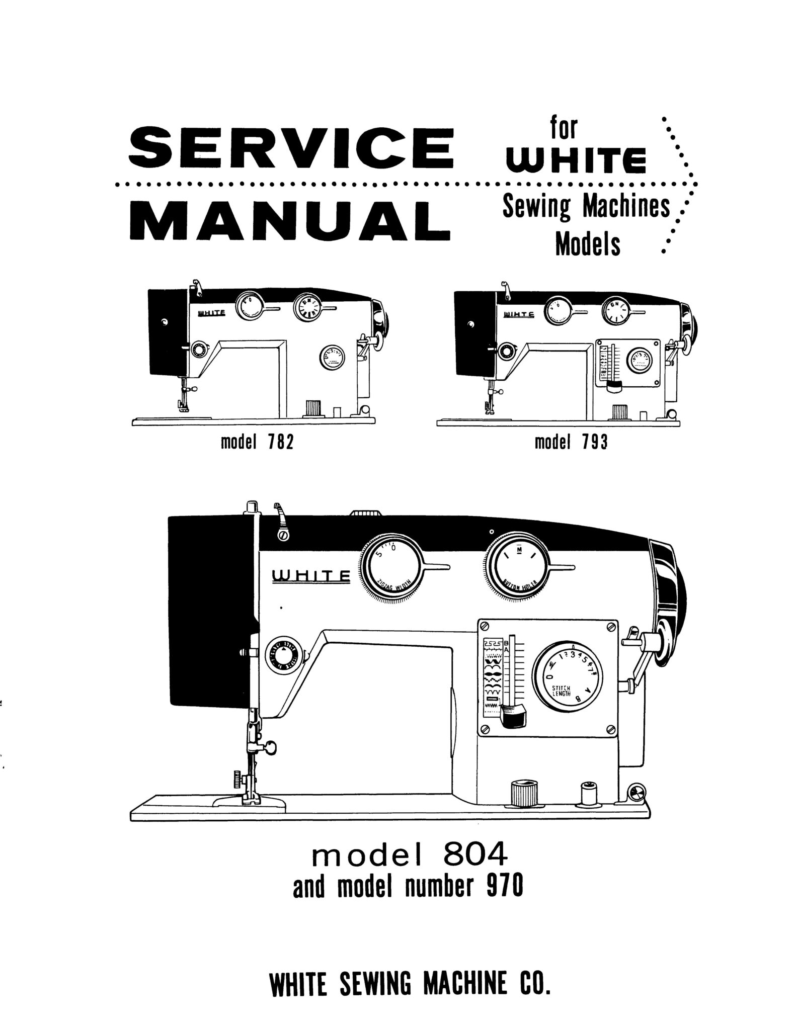 Service Manual & Parts List White 782, 793, 804, 970