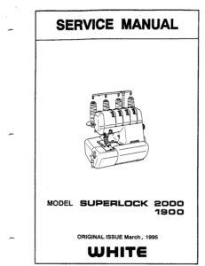Service Manual For White Superlock 2000, 1900 Serger