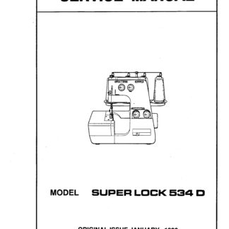 Service Manual For White Superlock 503, 523, 534 Serger
