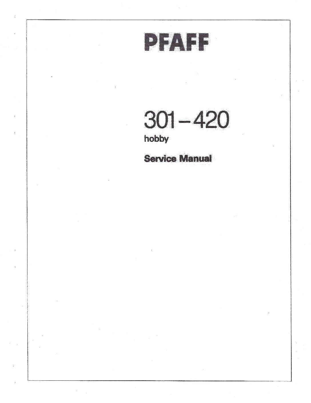 Service Manual Pfaff 301, 420 Sewing Machine