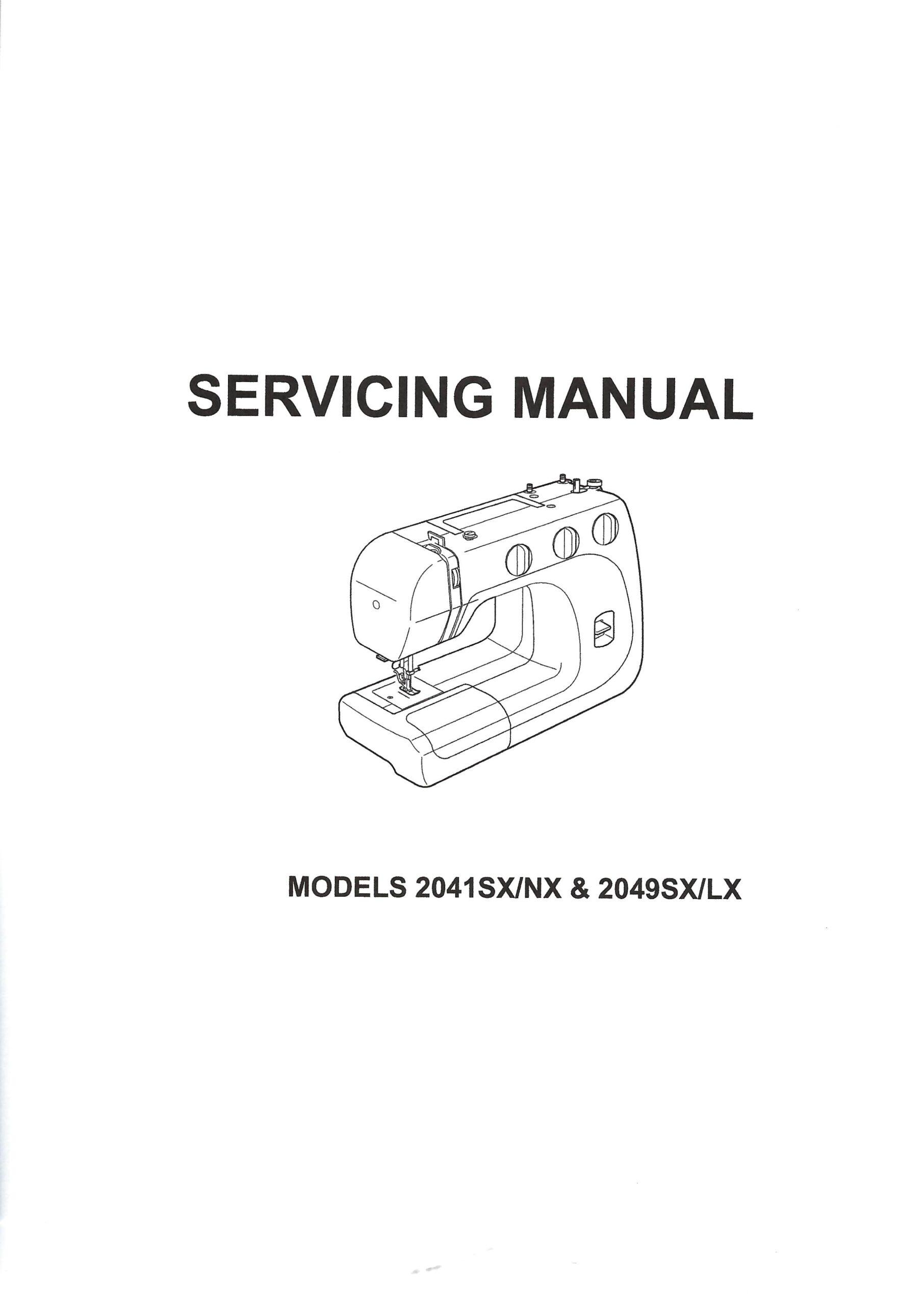 Service Manual Janome 2041SX/NX, 2049SX/NX Series Sewing