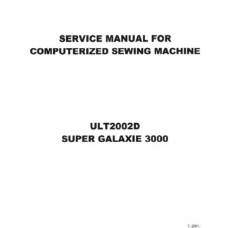 Service Manual Brother ULT2002D, Galaxie 3000 Sewing Machine