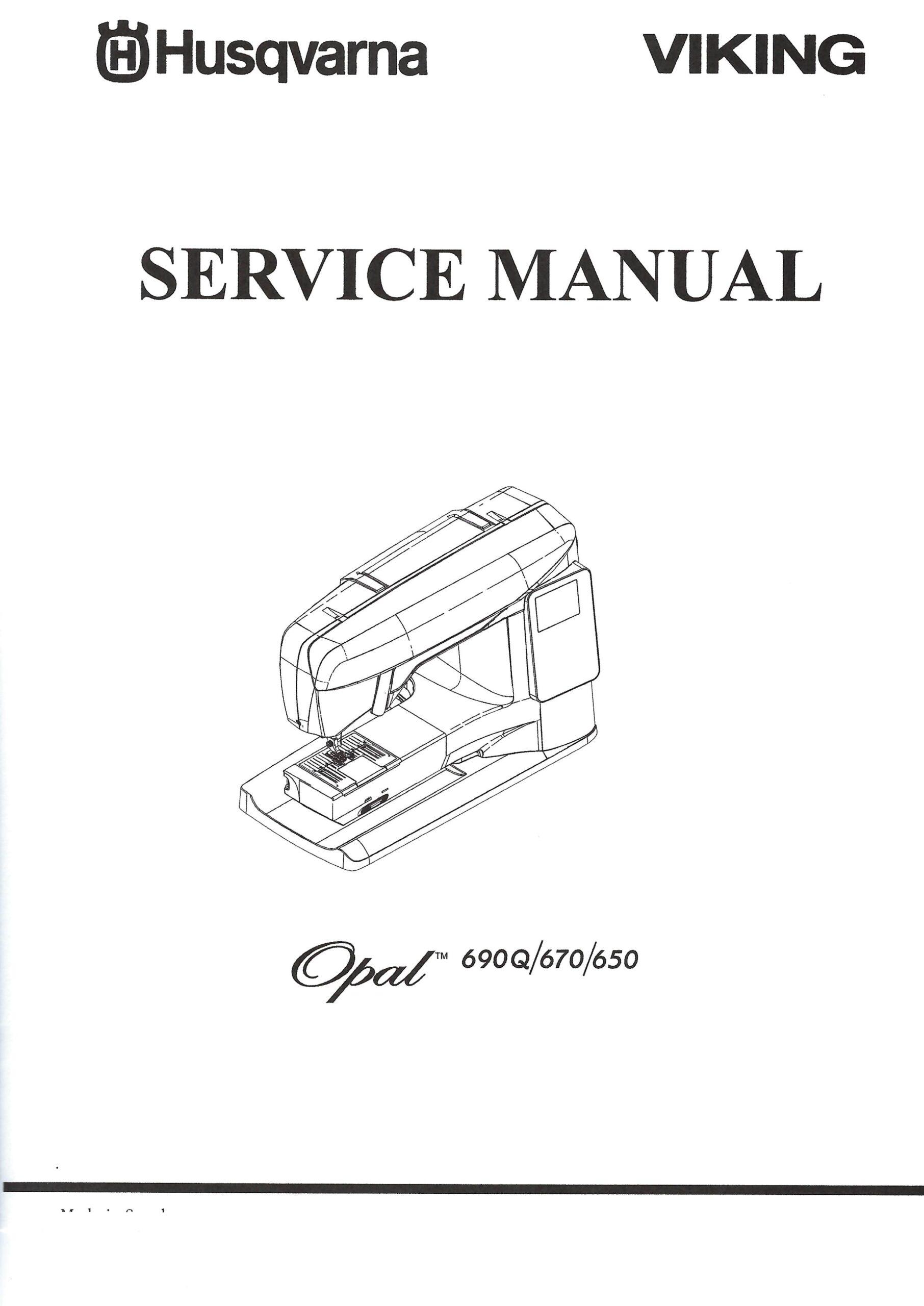 Service Manual Viking Opal 650, 670, 690Q Sewing Machine