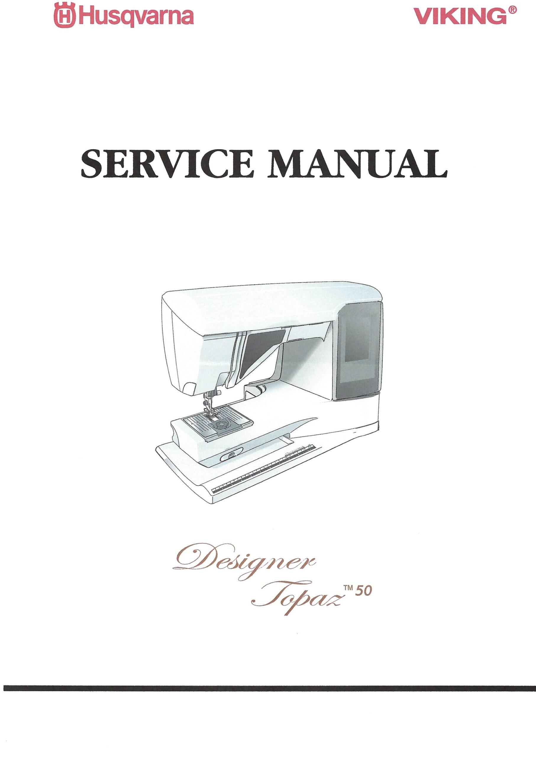Service Manual Viking Designer Topaz 50 Sewing Machine