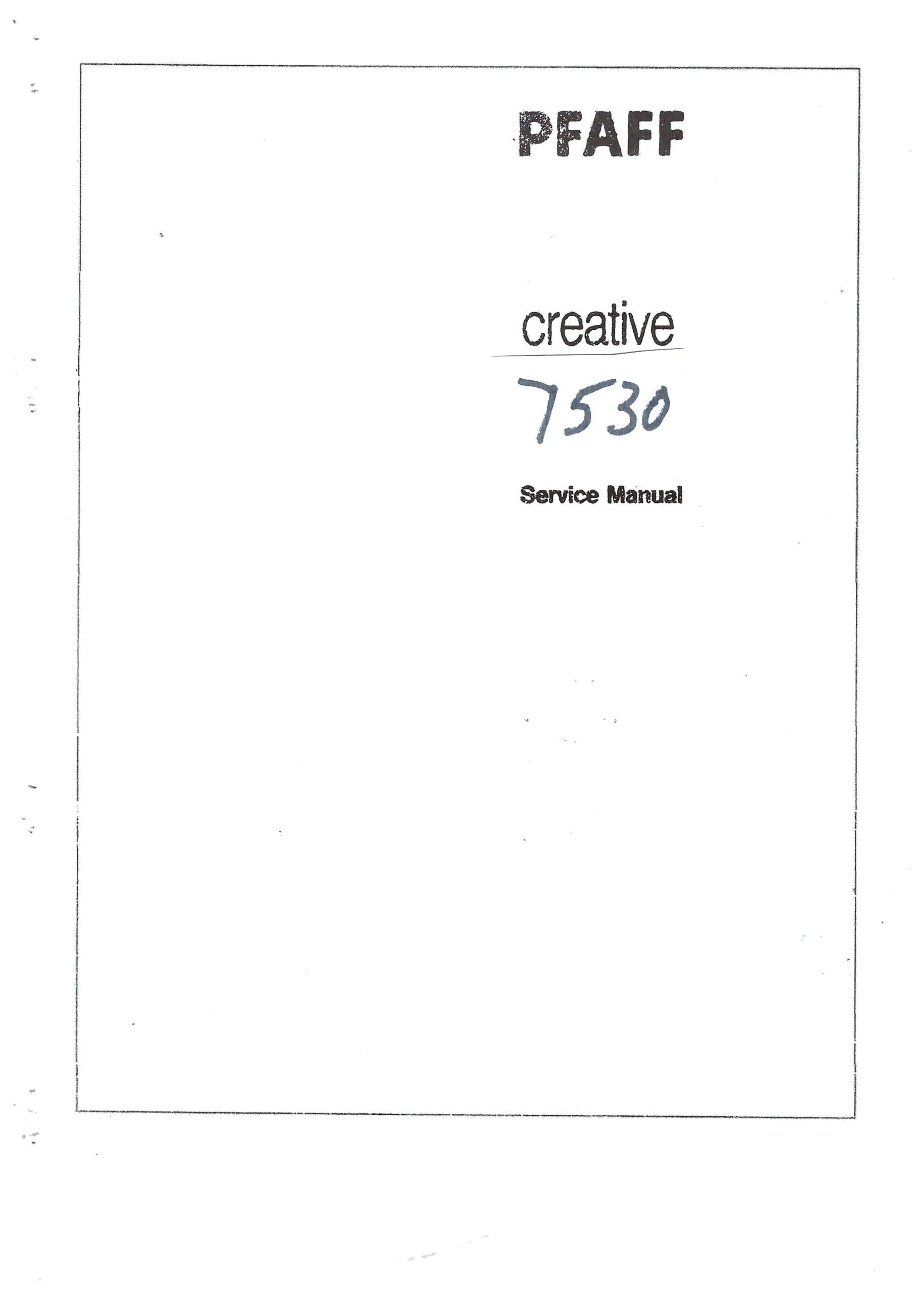 Service Manual Pfaff Creative 7530 Sewing Machine