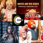 Zee5 Upcoming movies in sept 2021