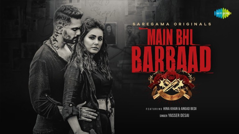 'Mai Bhi Barbaad' music video featuring Hina Khan and Angad Bedi out now. Fans are obsessed with Hina Khan's Badass look.