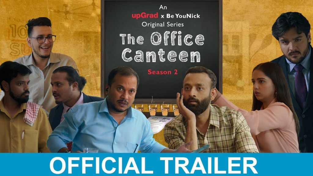 The Office Canteen Season 2 trailer trending on YouTube, also featuring Ashish Chanchalani, Ahsaas Channa, and Triggered Insaan. Watch the trailer and fans reaction here!