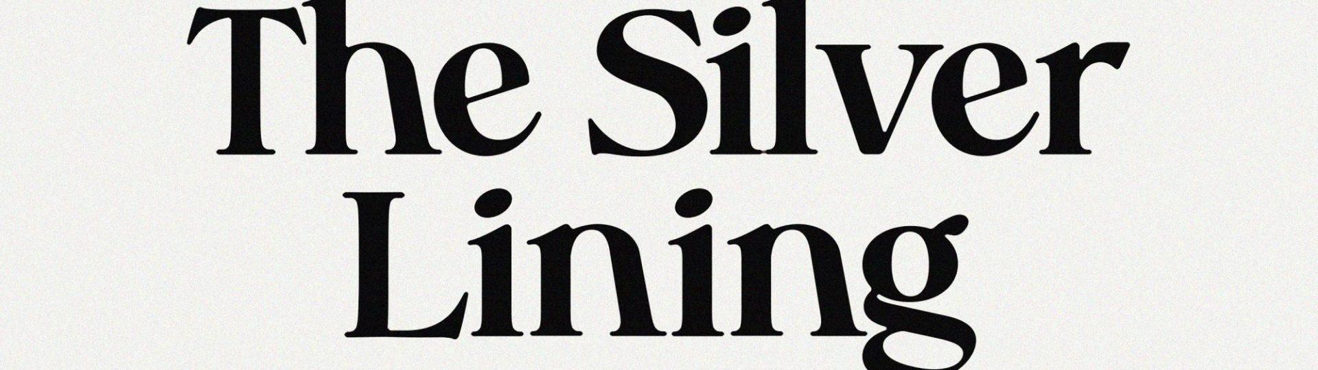 The Silver Lining Print Magazine