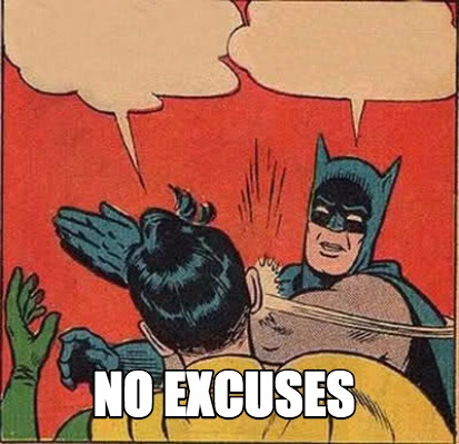 batman no excuses.jpg