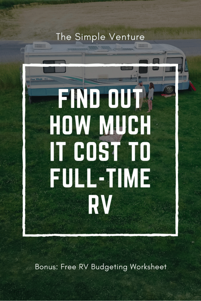 The Ultimate Guide: How Much Does It Cost to Full-time RV |
