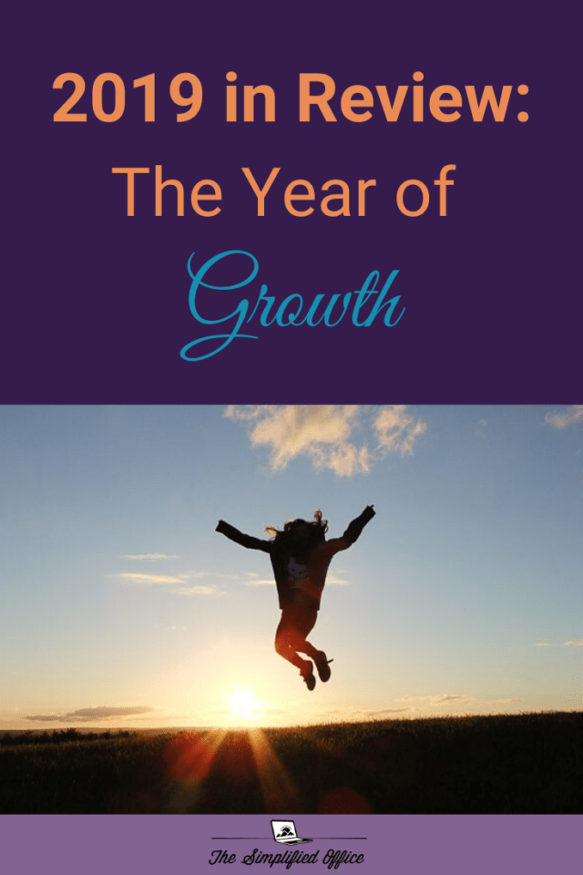 The Simplified Office 2019 Year in Review | thesimplifiedoffice.com #solobusiness #solopreneur #workfromhome #personalgrowth