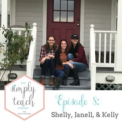 Simply Teach Episode #8: Shelly White & Janell Puckett