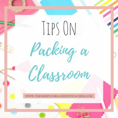 Tips on Packing Up a Classroom to Move