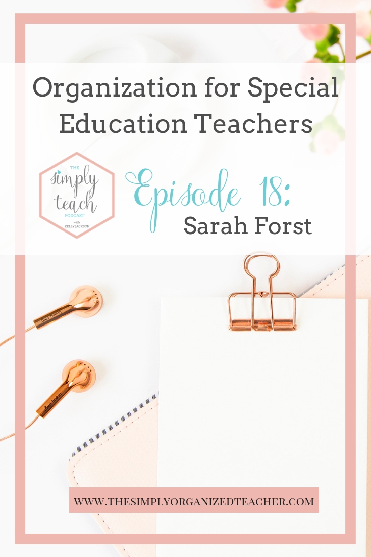 Simply Teach- a podcast for teachers, by teachers. In this episode we talk about self care for teachers. As well as ways to stay organized as a teacher in the special education field.
