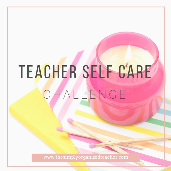 Looking to establish self care as a teacher? This resource will encourage teachers to prioritize self care and give ideas on how they can practice teacher self care.