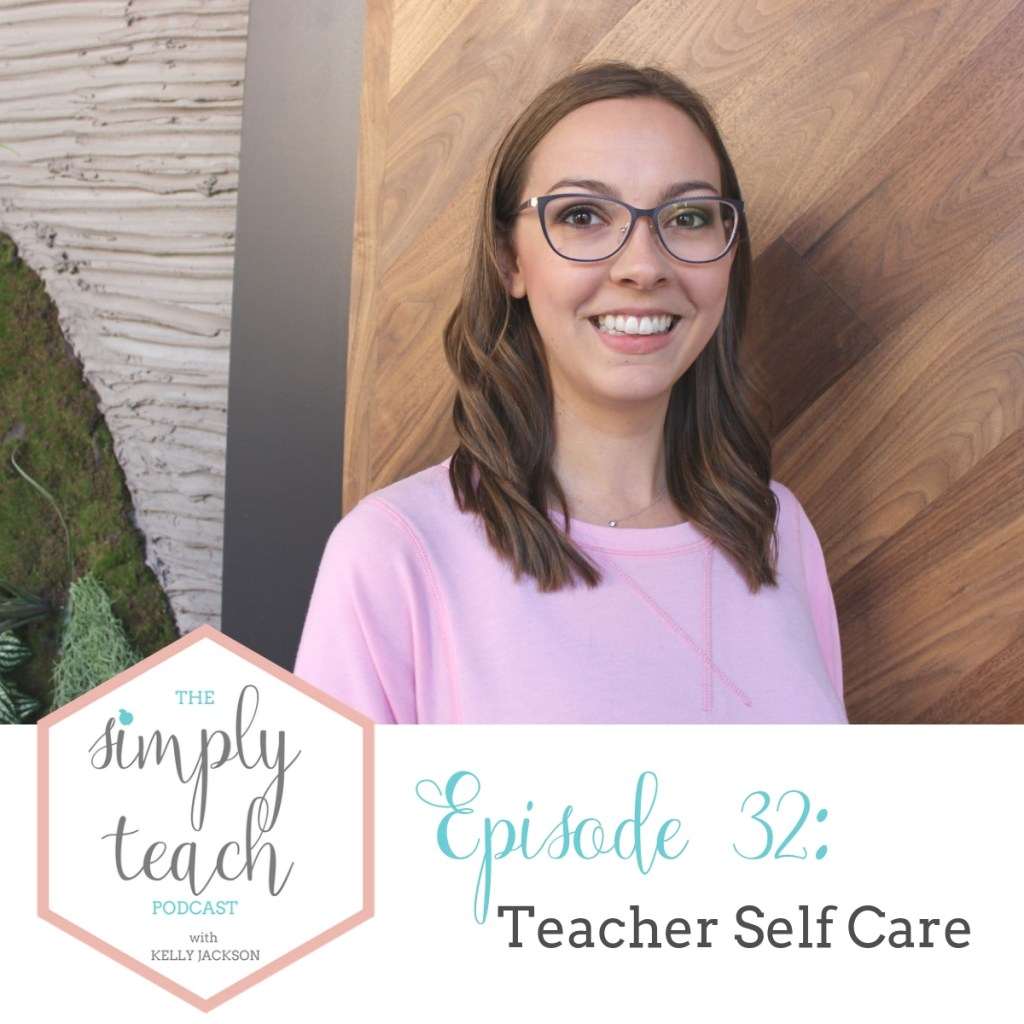 Looking to improve your selfcare. This podcast episode shares what I learned about teacher self care a little too late.