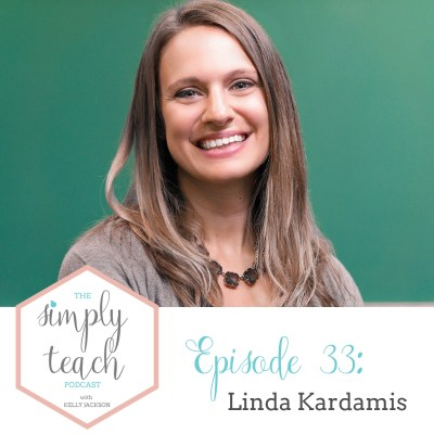 Simply Teach #33: Linda Kardamis