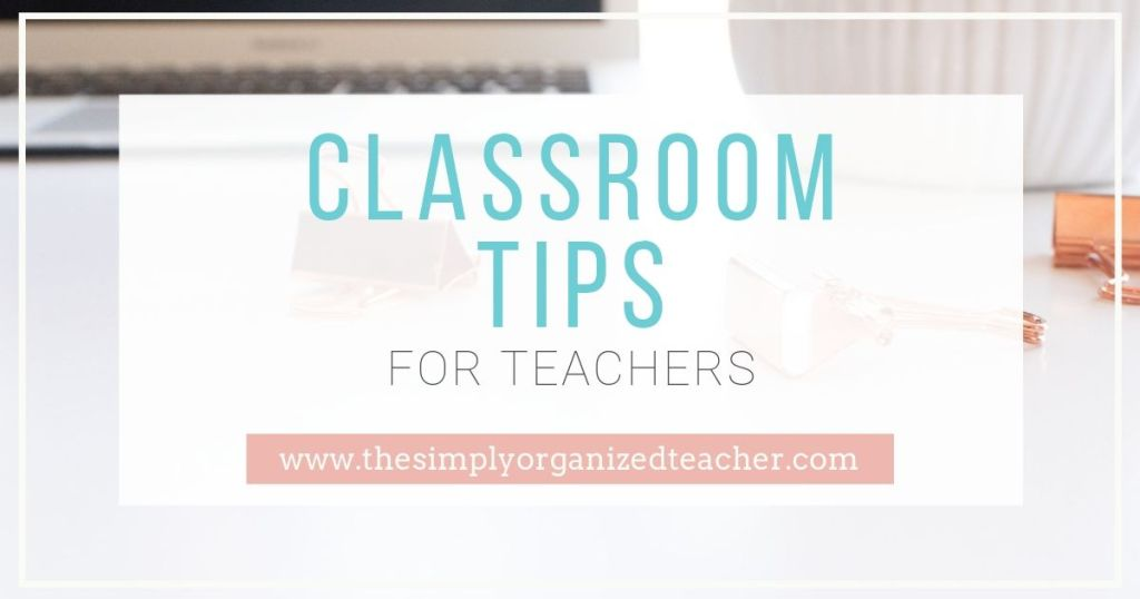 Looking for practical classroom tips for classroom organization and classroom management? This post shares about an ebook dedicated to helping teachers make the most of their classroom.