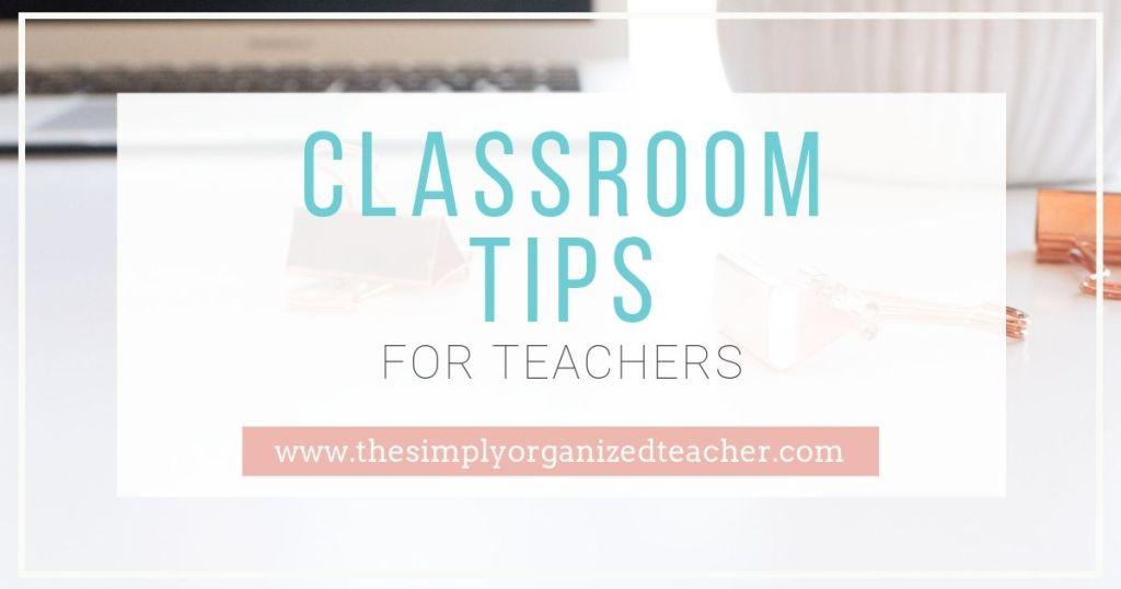 """Text overlay: \""""Classroom Tips for Teachers\"""""""