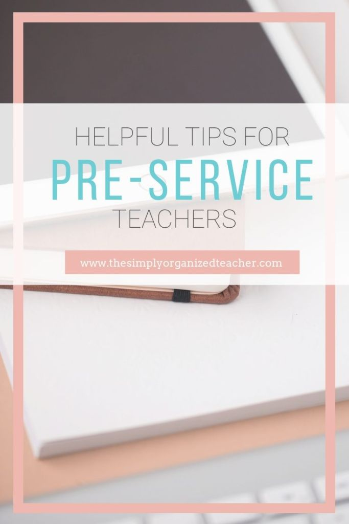 Prepare for your first year of teaching with these tips for Pre-service teachers.