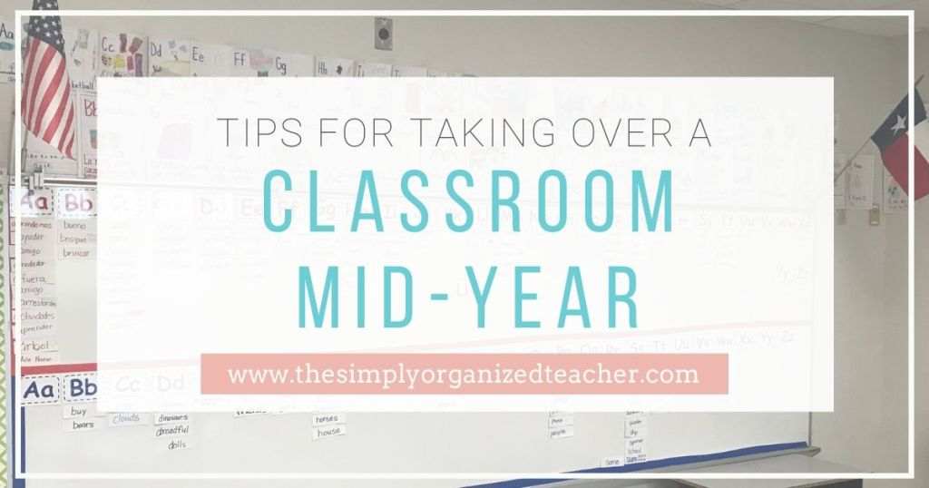 Take over a classroom mid-year with ease by following the steps outlined in this post on setting up a classroom and things to plan for.