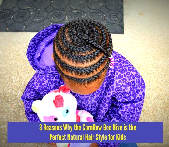 3 Reasons Why The Cornrow Bee Hive Is The Perfect Naturalhair