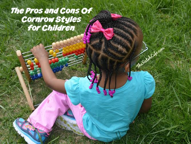 The Pros Cons Of Cornrow Styles For Children Naturalhair The