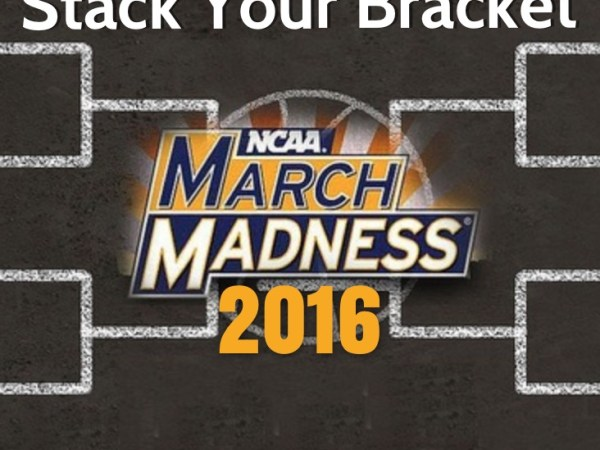 March Madness 2016 – How To Stack Your Bracket