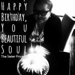 Happy Birthday To The Greatest Mom Around
