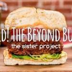 Behold! The Beyond Burger!