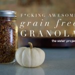 F*cking Awesome Grain Free Granola