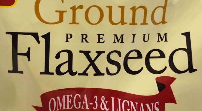 Flaxseed: Plant-Based Omega 3 Super Food or Faux Fish Oil?